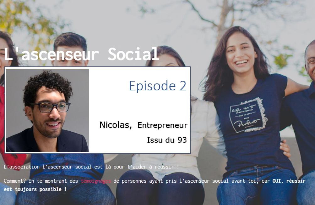 nicolas podcast ascenseur social