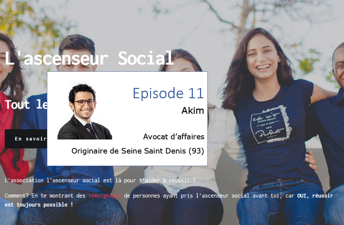 Bandeau podcast ascenseur social Akim
