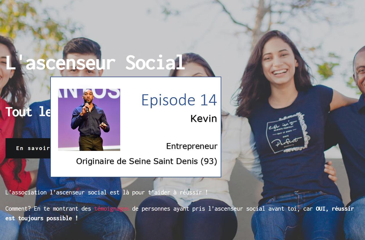 Kevin santos ascenseur social